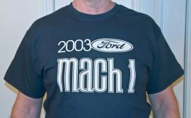 2003 Ford Mach1 T-shirt